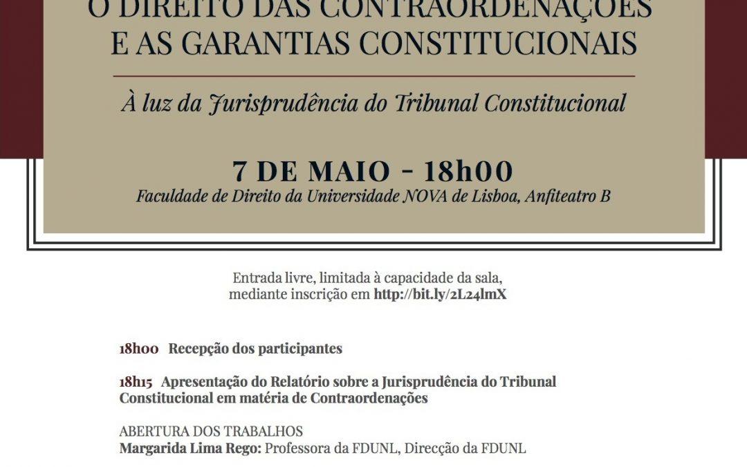 """Colóquio """"O Direito das Contraordenações e asGarantias Constitucionais"""""""