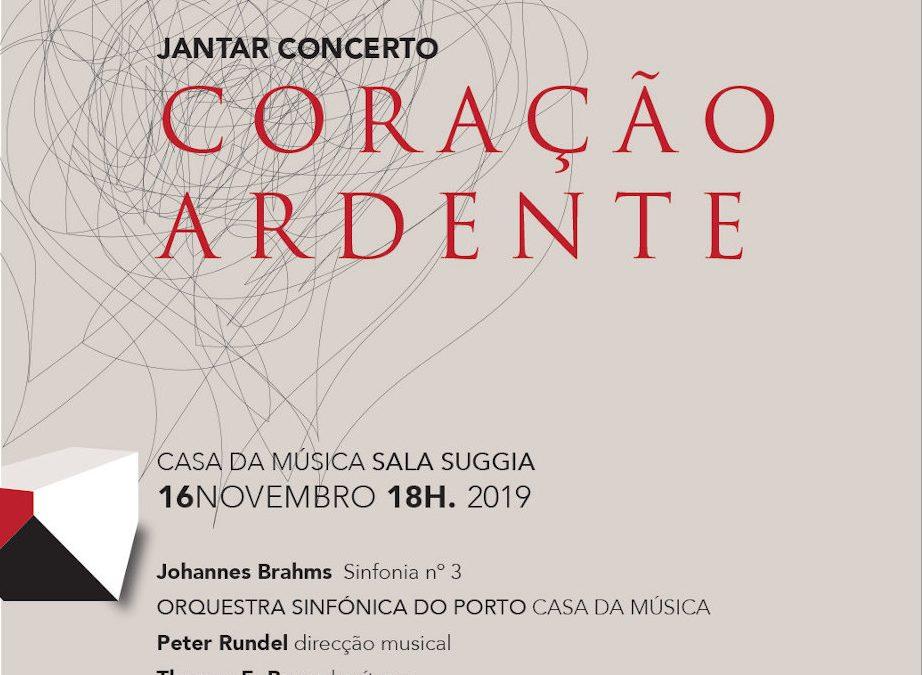 """Jantar Concerto """"Coração Ardente"""" na Casa da Música"""