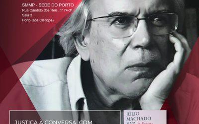 Justiça à Conversa com Julio Machado Vaz
