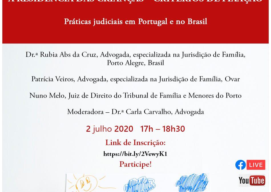 """Residência Alternada – critérios de fixação em Portugal e no Brasil"""""""