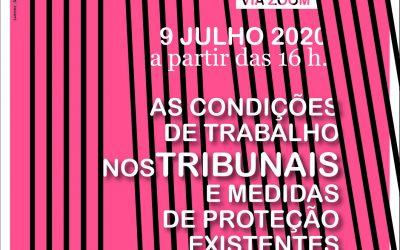 As condições de trabalho nos tribunais e medidas de proteção existentes