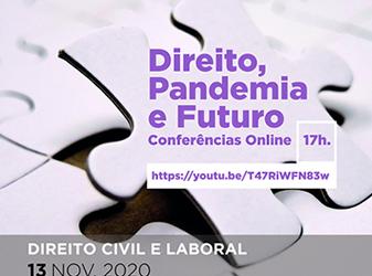 """Conferência """"Direito, Pandemia e Futuro – Direito Civil e Laboral"""""""