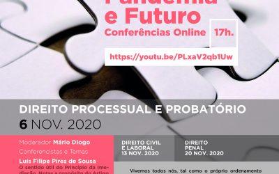 """Conferência """"Direito, Pandemia e Futuro – Direito Processual e Probatório"""""""