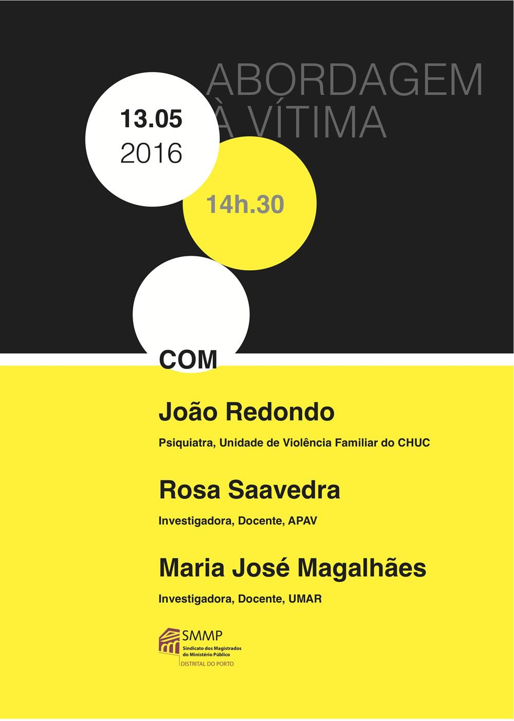 "Conferência ""Abordagem à Vítima"", Distrital do Porto"