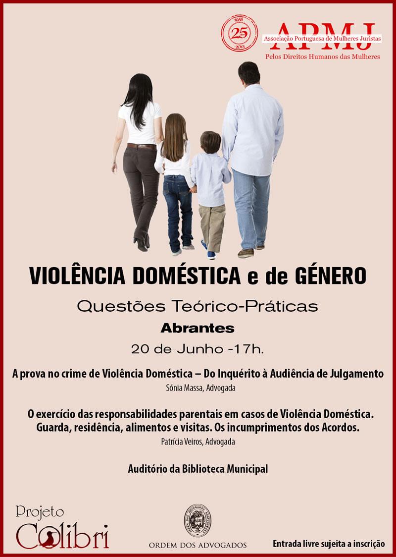"""Colóquio """"Violência de Género e Violência Doméstica – Questões Teórico-Práticas"""""""