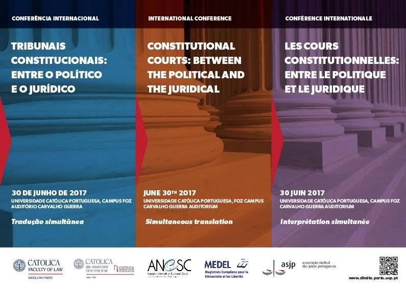 Conferência Internacional  Tribunais Constitucionais: entre o político e o jurídico