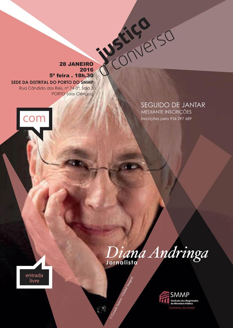 Justiça à Conversa com Diana Andringa