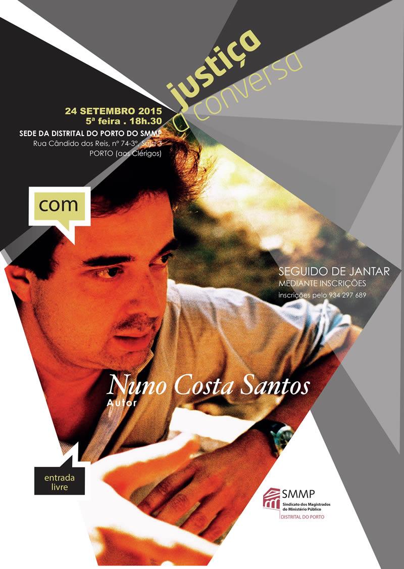 Justiça à conversa com Nuno Costa Santos