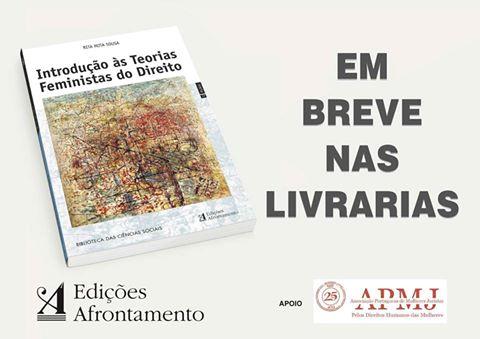 Introdução às Teorias Feministas do Direito, de Rita Mota Sousa, magistrada do Ministério Público
