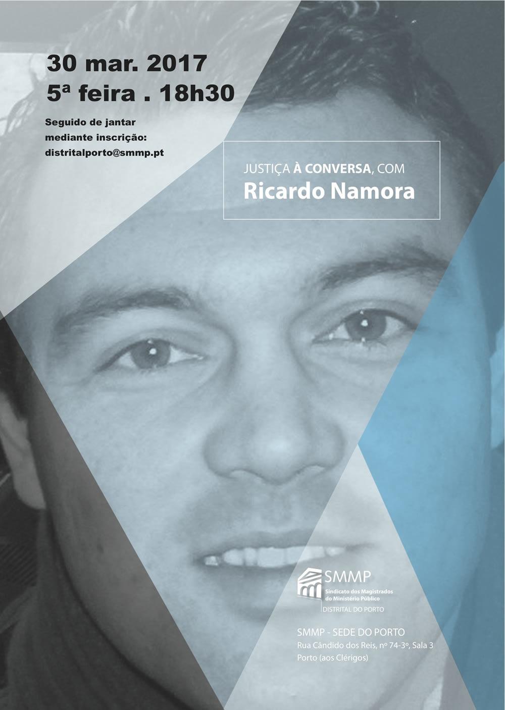 Justiça à conversa com Ricardo Namora