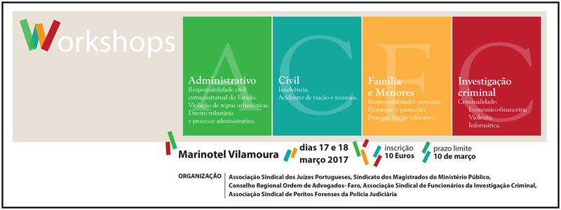 Workshops de Administrativo, Civil, Família e Menores e Investigação Criminal – Cartaz e Programa