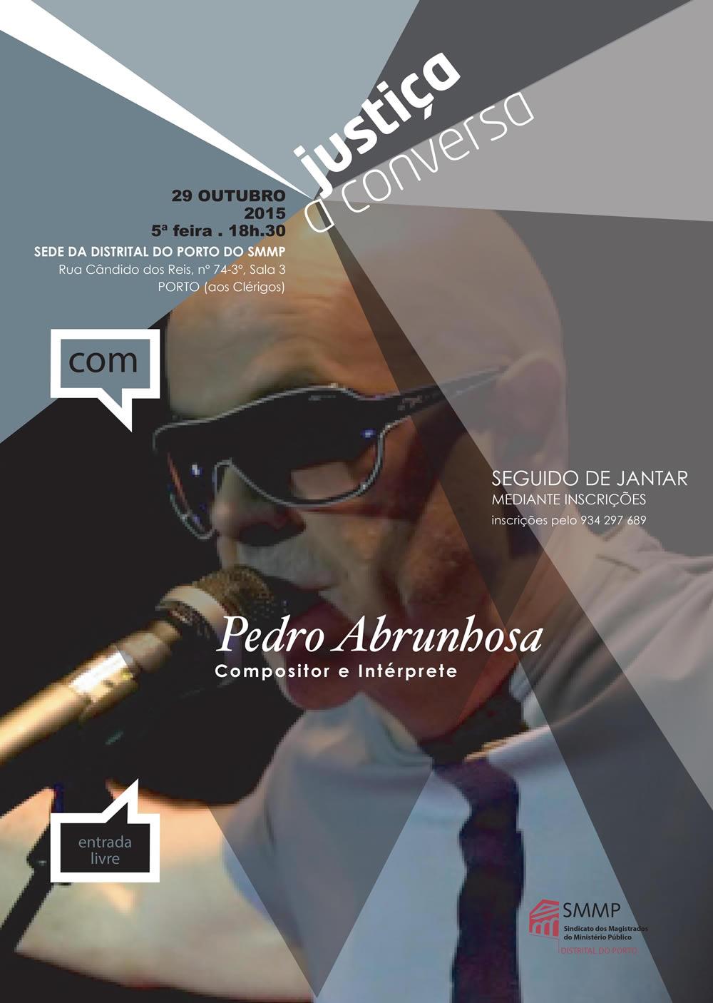Justiça à conversa com Pedro Abrunhosa