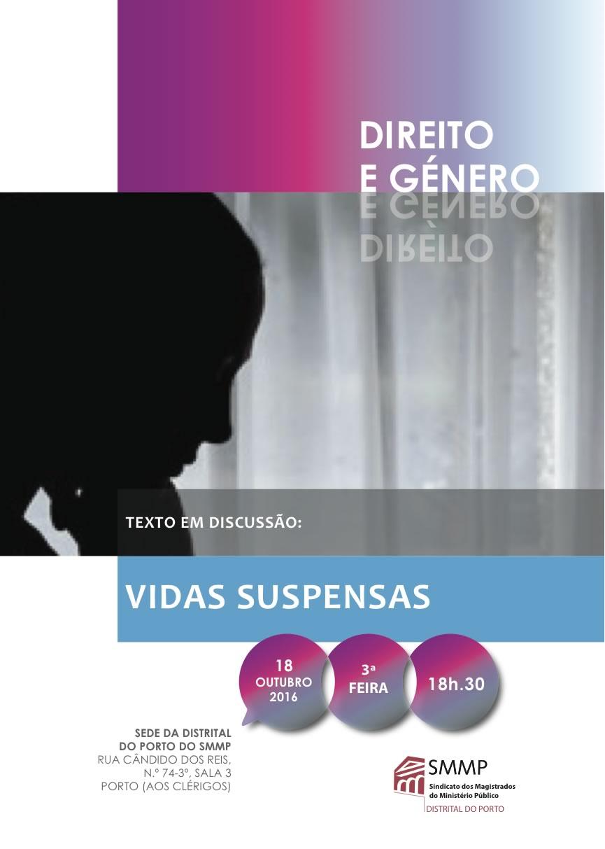 """Direito e Género  """"Vidas Suspensas"""""""