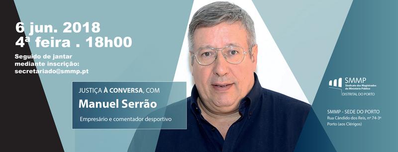 Justiça à conversa com Manuel Serrão – Fotogaleria