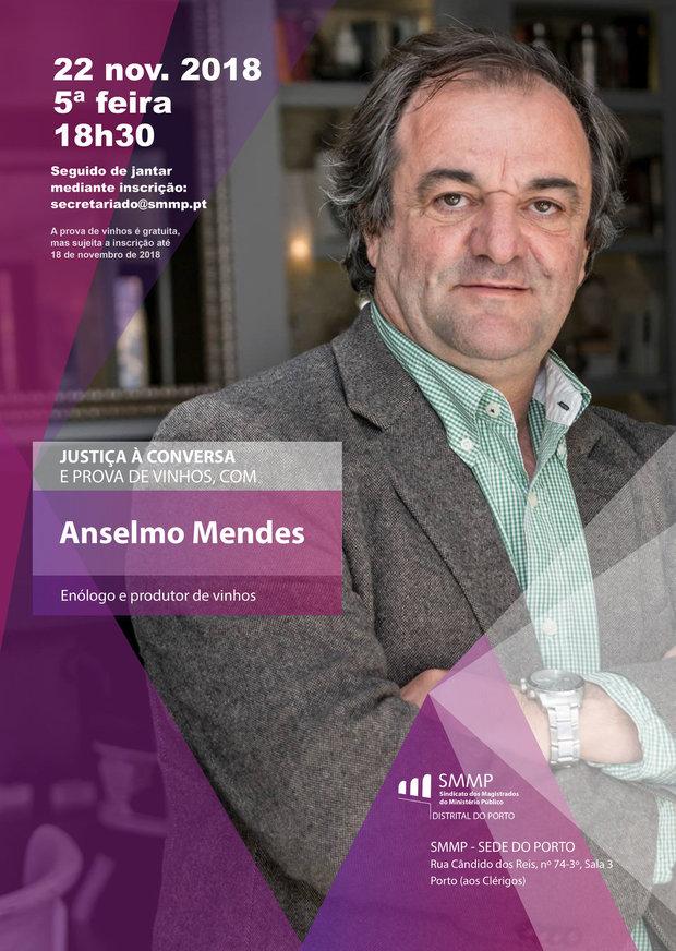 Justiça à Conversa e Prova de Vinhos com Anselmo Mendes