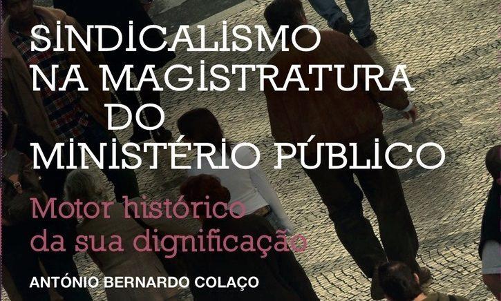 """Editado o livro do SMMP """"Sindicalismo na Magistratura do Ministério Público"""""""