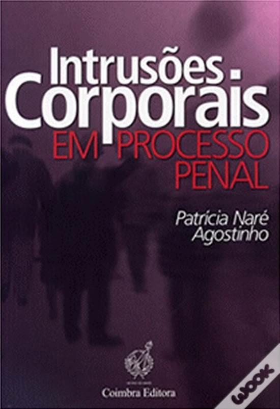Intrusões Corporais em Processo Penal