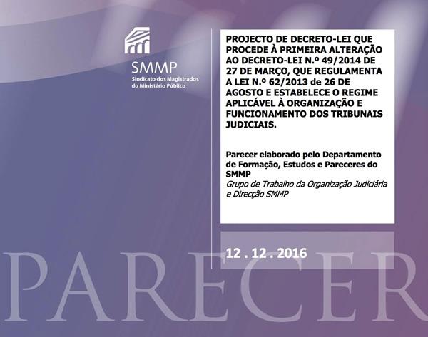 Parecer relativo ao Projecto de Decreto-Lei que Procede à Primeira Alteração ao Decreto-Lei n.º 49/2014 de 27 de Março