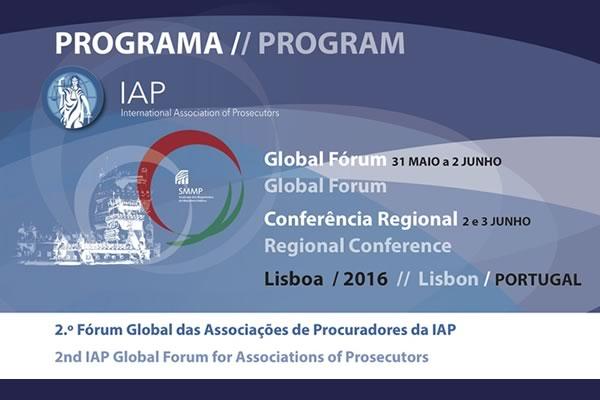 Programa – 2.º Fórum Global das Associações de Procuradores | 2nd IAP Global Forum for Associations of Prosecutors